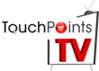 Retail TouchPoints Launches TouchPoints TV Featuring Interactive...
