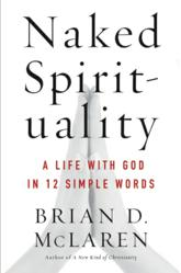 Cover: Naked Spirituality by Brian McLaren