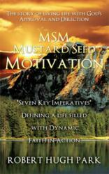 MSM Mustard Seed Motivation ISBN 9781612157535
