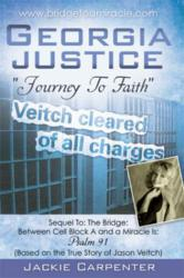 Georgia Justice: A Journey to Faith ISBN 9781612157689