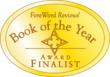 Finalist -- ForeWord Reviews Book of the Year Awards