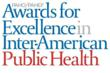 PAHO/PAHEF Awards for Excellence in Inter-American Public Health
