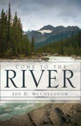 COME TO THE RIVER ISBN 9781613791417