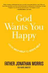 Cover: God Wants You to be Happy: From Self-Help to God's Help