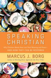 Jacket Image - Speaking Christian by Marcus Borg