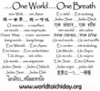 "World Healing Day's motto ""One World ... One Breath"" is displayed here in 25 different languages.    ""One World ... One Breath.""  www.WorldHealingDay.org"