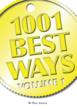 1001 Best Ways, Volume 1, is currently available on Amazon.com, Barnes & Noble and Kindle.