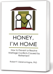 Robert Delamontagne, Ph.D., authority on retirement, to ppear on the CBS KCAL9 TV News at Noon on Friday, July 24, 2011 in Los Angeles to discuss his new best-selling book, Honey, I'm Home: How to Prevent or Resolve Marriage Conflicts Caused by Retirement and his previous work, The Retiring Mind.
