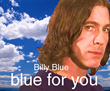 "Billy Blue's ""Blue for you"" CD is now in general release"