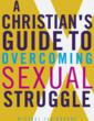 Pre-Christian Book Release: A Christian&amp;#39;s Guide to Overcoming...