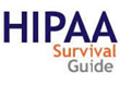 HIPAA Audit Preparation Training Module Released by HIPAA Survival...