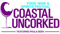 Coastal Uncorked Food, Wine & Spirits Festival featuring Paula Deen
