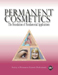 Permanent Cosmetics - The Foundation of Fundamental Applications