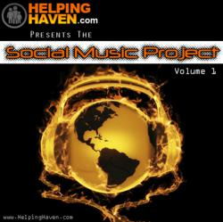HelpingHaven.com Presents: The Social Music Project Volume 1