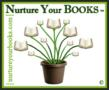 """Nurture Your BOOKS - """"Sharing Your Story With The World!"""""""