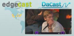 EdgeCast and DaCast