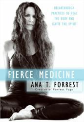Jacket Image - FIerce Medicine by Ana T. Forrest