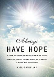 Always Have Hope ISBN:9781612158983