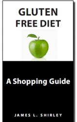 Gluten-Free Diet: A Shopping Guide Book Cover