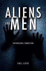 ALIENS AND MEN