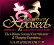 Miami Xposed Romance, Sexuality and adult Lifestyle Expo