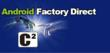 Android Factory Direct