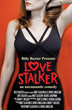 Billy Baxter Presents LOVE STALKER