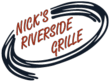 Nick's Riverside Grille Meets Mother's Day Deadline -- Full Service...