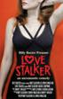 Billy Baxter Presents LOVE STALKER