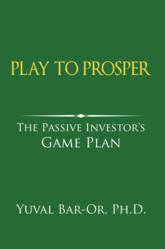 The latest book in the Play to Prosper investing literacy series by Yuval Bar-Or