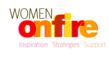 Women on Fire. Inspiration. Strategies. Support. Live the life of your dreams!