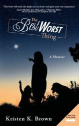 "Book Cover for ""The Best Worst Thing"" by Kristen K. Brown"