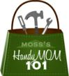 Moss Building and Design HandyMom 101