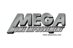MEGA Home Improvement was started in 1977 by Joe and Steve Hogel.  MEGA has been the recipient of the Better Business Bureau Torch Award For Marketplace Ethics in 2008 and 2011.