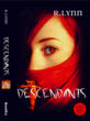 "Cover design for BookRix sponsored self-published author R. Lynn who will unveil her book, ""Descendants,"" at BEA."