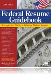 Federal Resume Guidebook, Fifth Edition Now Available!