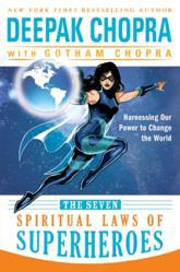 Jacket Image - The Seven Spiritual Laws of Superheroes by Deepak Chopra