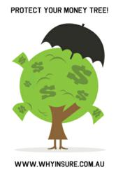 PROTECT YOUR MONEY TREE > with Income Protection Cover
