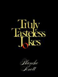 Truly Tasteless Jokes One eBook cover