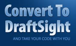 Convert LISP, VB, VBA, .NET, Macro and other custom software to DraftSight.