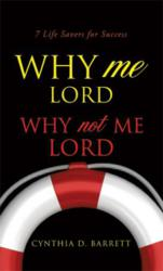 Why Me Lord - Why Not Me Lord