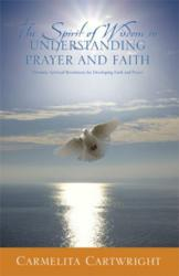 The Spirit of Wisdom in Understanding Prayer and Faith