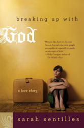 Jacket Image - Breaking Up With God by Sarah Sentilles