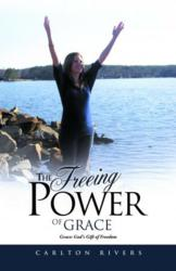 The Freeing Power of Grace
