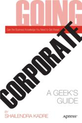Going Corporate: A Geek's Guide front cover