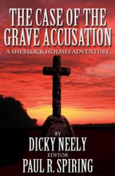 The Case of The Grave Accusation