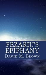 'Fezariu's Epiphany' by David M. Brown