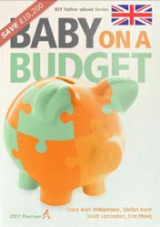 Baby on a Budget by DIYFather.com Craig Alan Williamson Scott Lancaster Stefan Korn