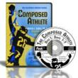 The Composed Athlete CD program by Peak Performance Sports
