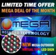 Mega Deals are offered weekly and LED signs offered are manufactured only with the highest quality parts.
